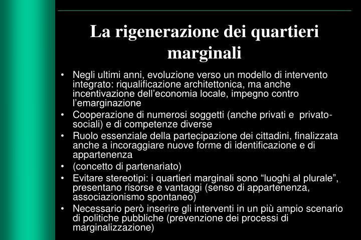 La rigenerazione dei quartieri marginali
