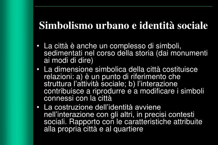 Simbolismo urbano e identità sociale