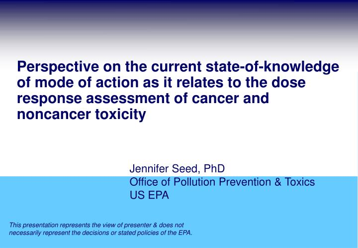 jennifer seed phd office of pollution prevention toxics us epa n.