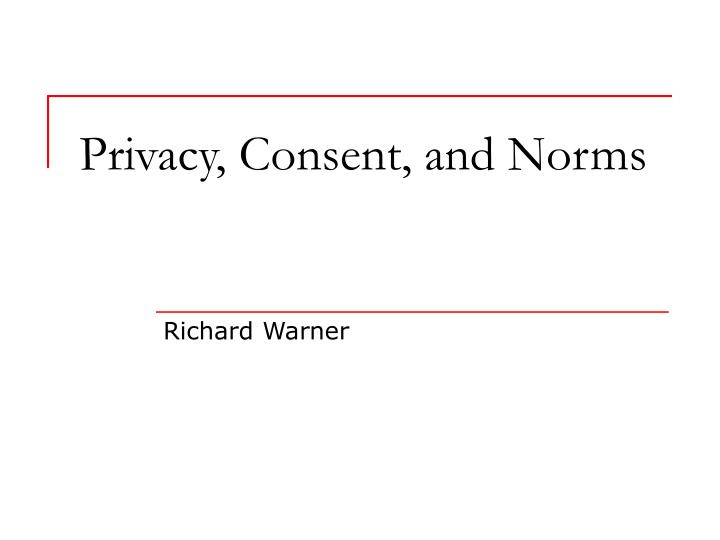 privacy consent and norms n.