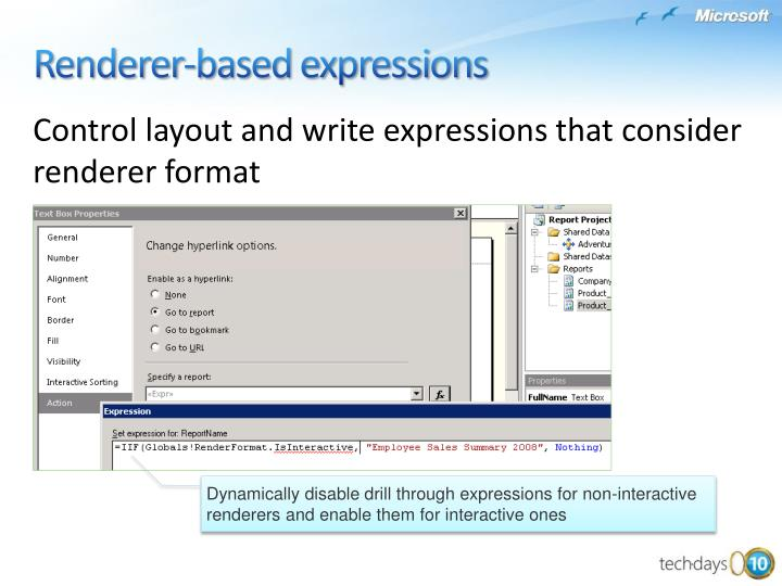 Control layout and write expressions that consider renderer format