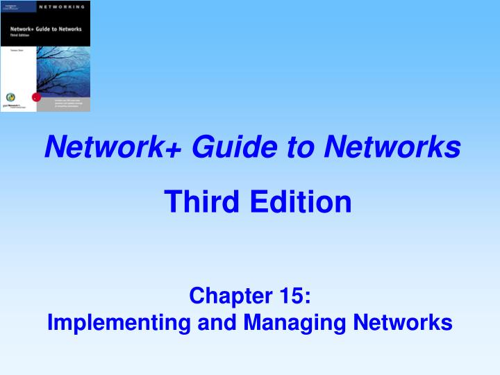 chapter 15 implementing and managing networks n.