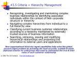 3 5 criteria hierarchy management