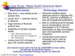 case study major north american bank
