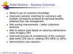 retail banking business outcomes