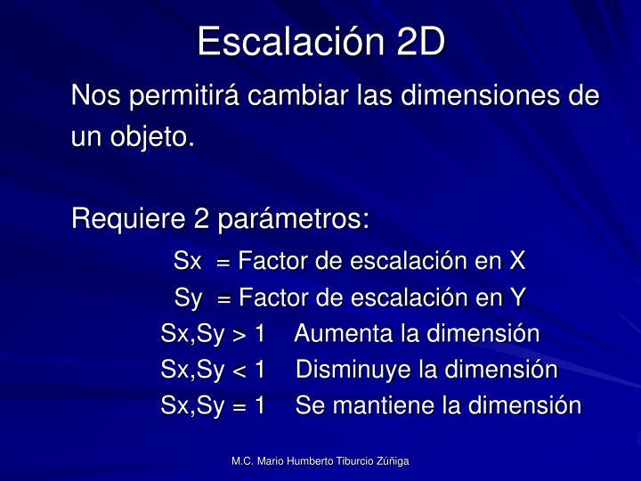 Escalación 2D