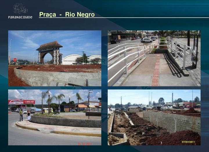 Praça  -  Rio Negro