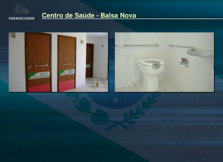 Centro de Saúde - Balsa Nova