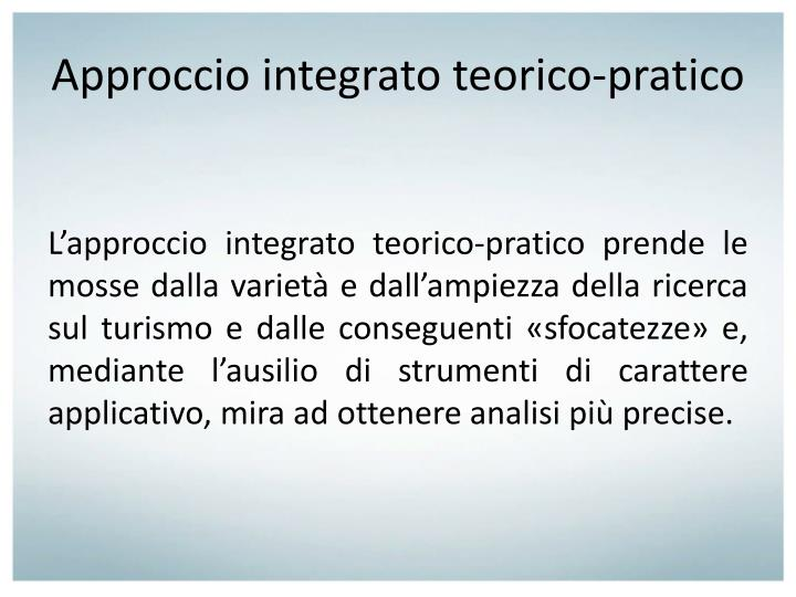 Approccio integrato teorico-pratico