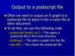 output to a postscript file