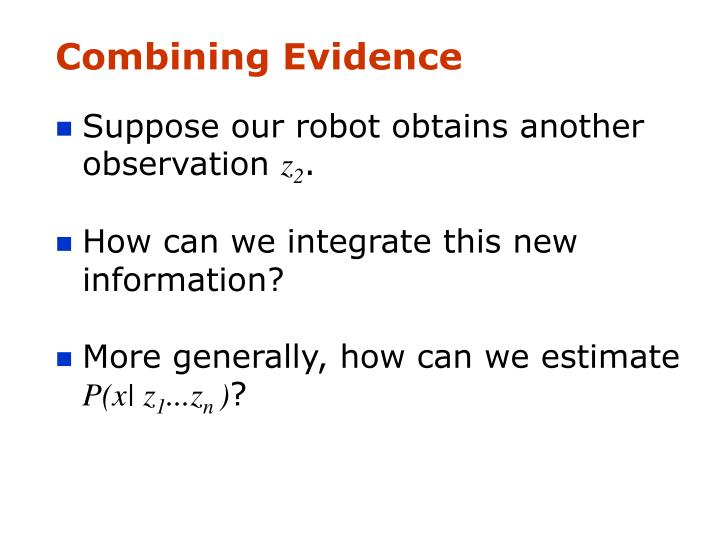Combining Evidence