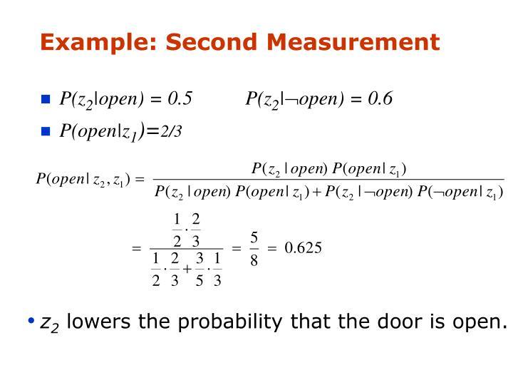 Example: Second Measurement