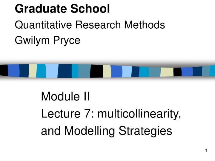 module ii lecture 7 multicollinearity and modelling strategies n.