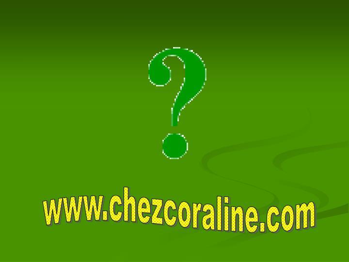 www.chezcoraline.com