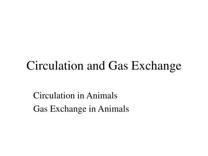circulation and gas exchange n.
