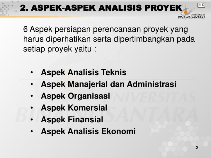 2 aspek aspek analisis proyek