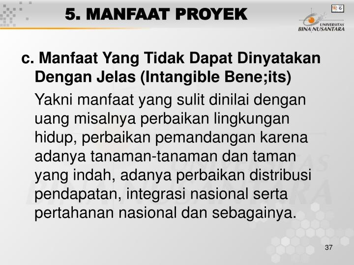 5. MANFAAT PROYEK