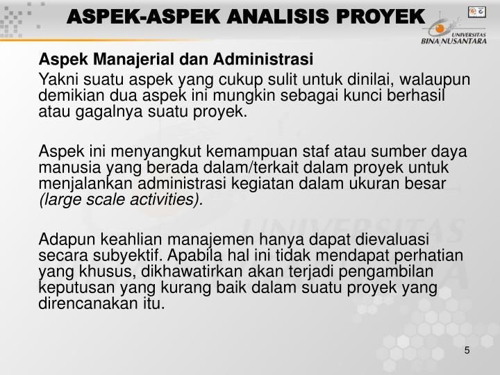 ASPEK-ASPEK ANALISIS PROYEK