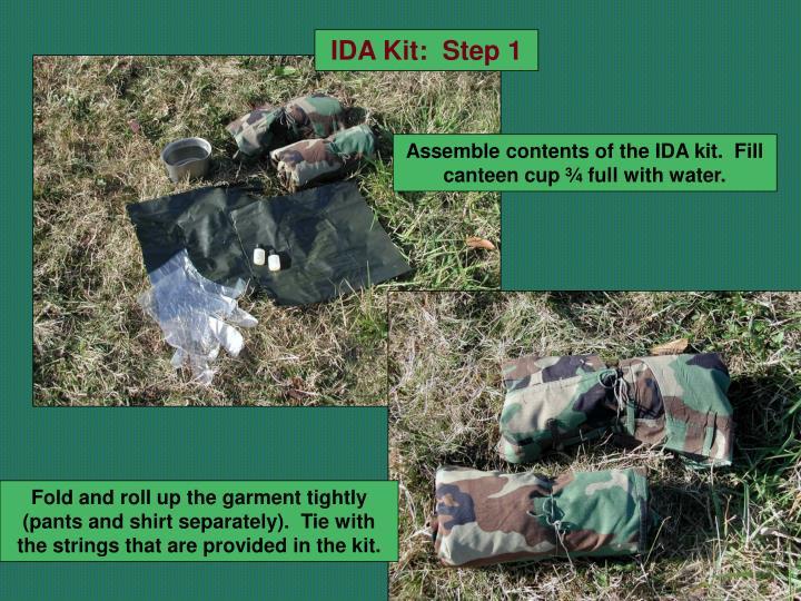 IDA Kit:  Step 1