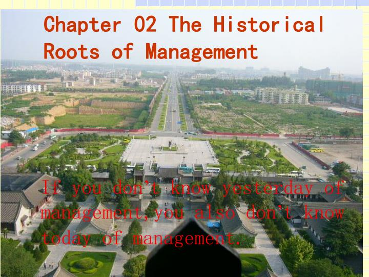 chapter 02 the historical roots of management n.