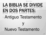 la biblia se divide en dos partes
