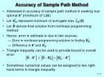 accuracy of sample path method