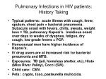 pulmonary infections in hiv patients history taking