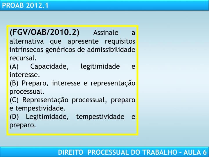 (FGV/OAB/2010.2)