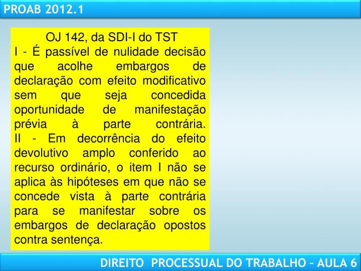 OJ 142, da SDI-I do TST