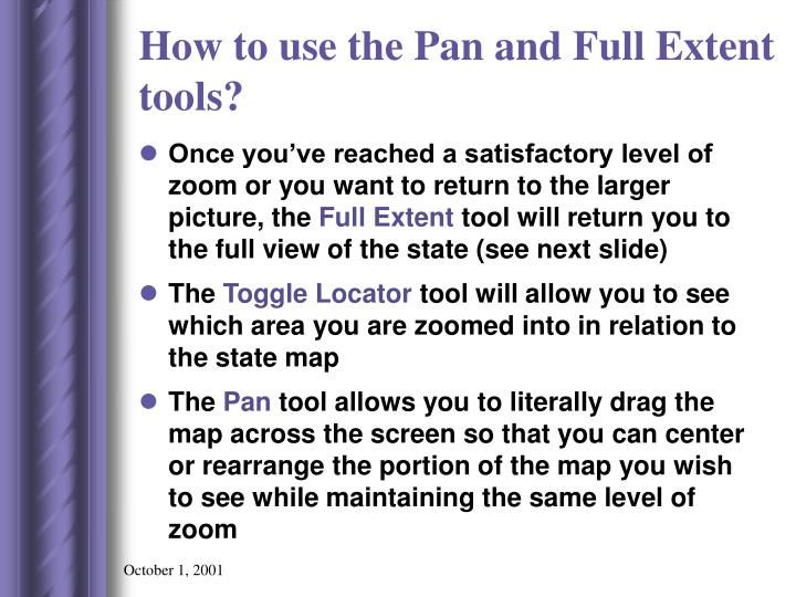 How to use the Pan and Full Extent tools?