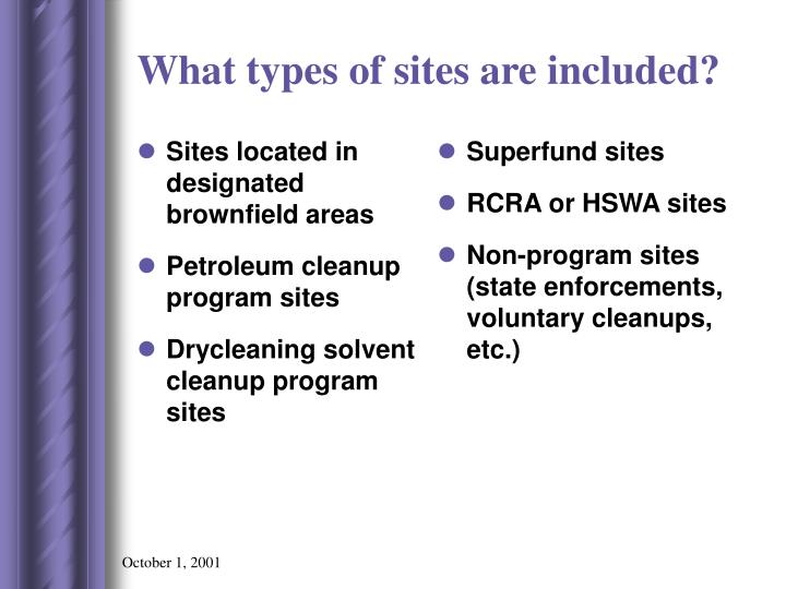 Sites located in designated brownfield areas