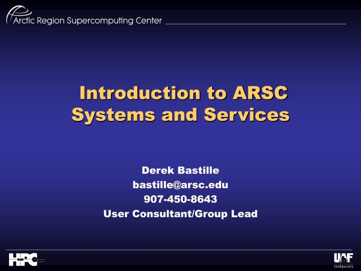 introduction to arsc systems and services n.
