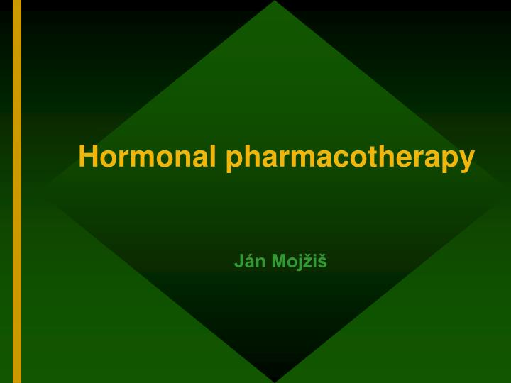 hormonal pharmacotherapy n.