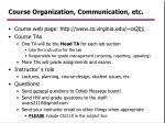 course organization communication etc