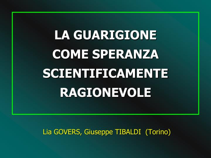 la guarigione come speranza scientificamente ragionevole n.