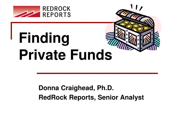 finding private funds n.