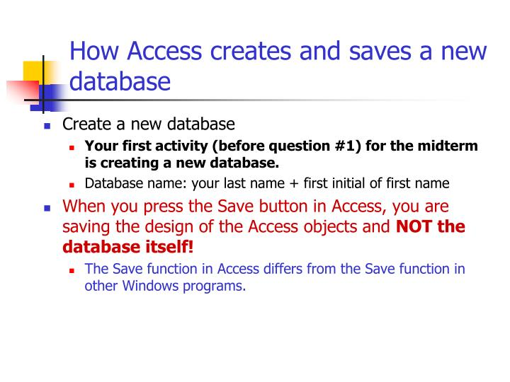 How Access creates