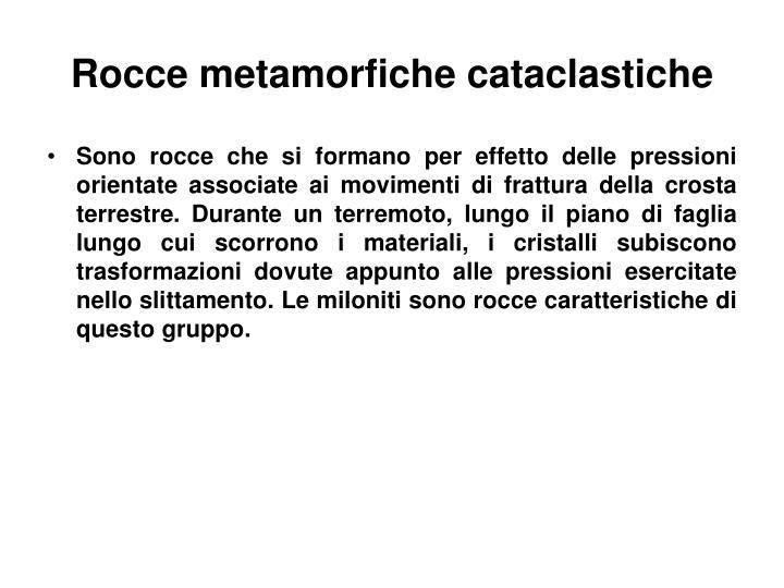Rocce metamorfiche cataclastiche
