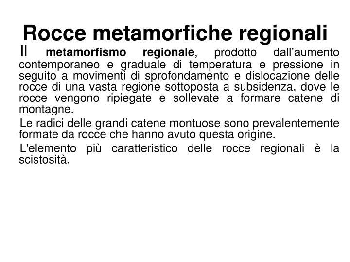 Rocce metamorfiche regionali