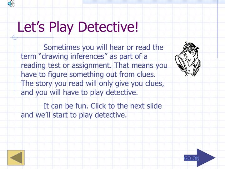 Let s play detective