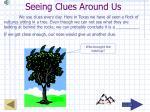 seeing clues around us