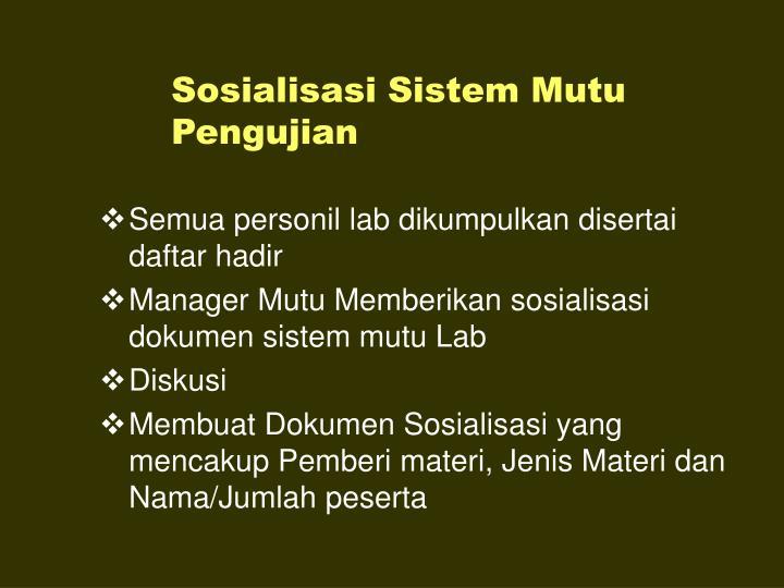 Sosialisasi Sistem Mutu Pengujian