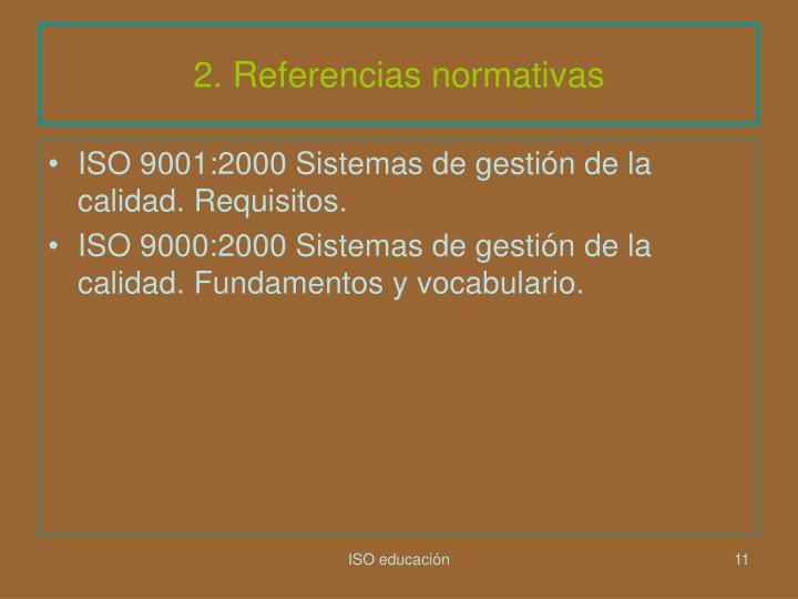 2. Referencias normativas