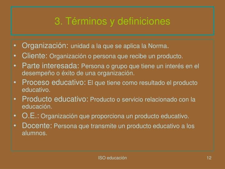 3. Términos y definiciones