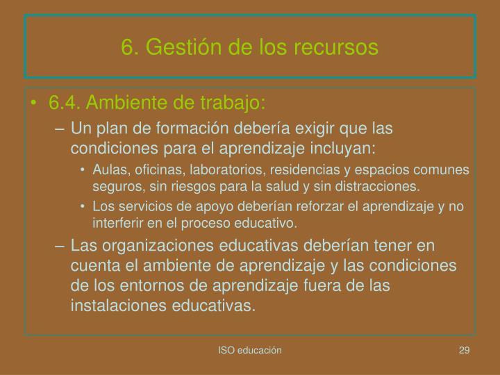 6. Gestión de los recursos