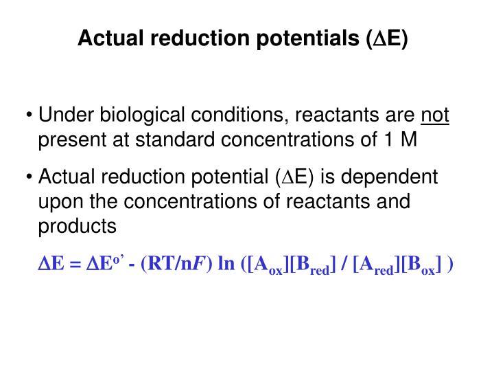 Actual reduction potentials (