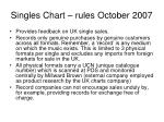singles chart rules october 2007