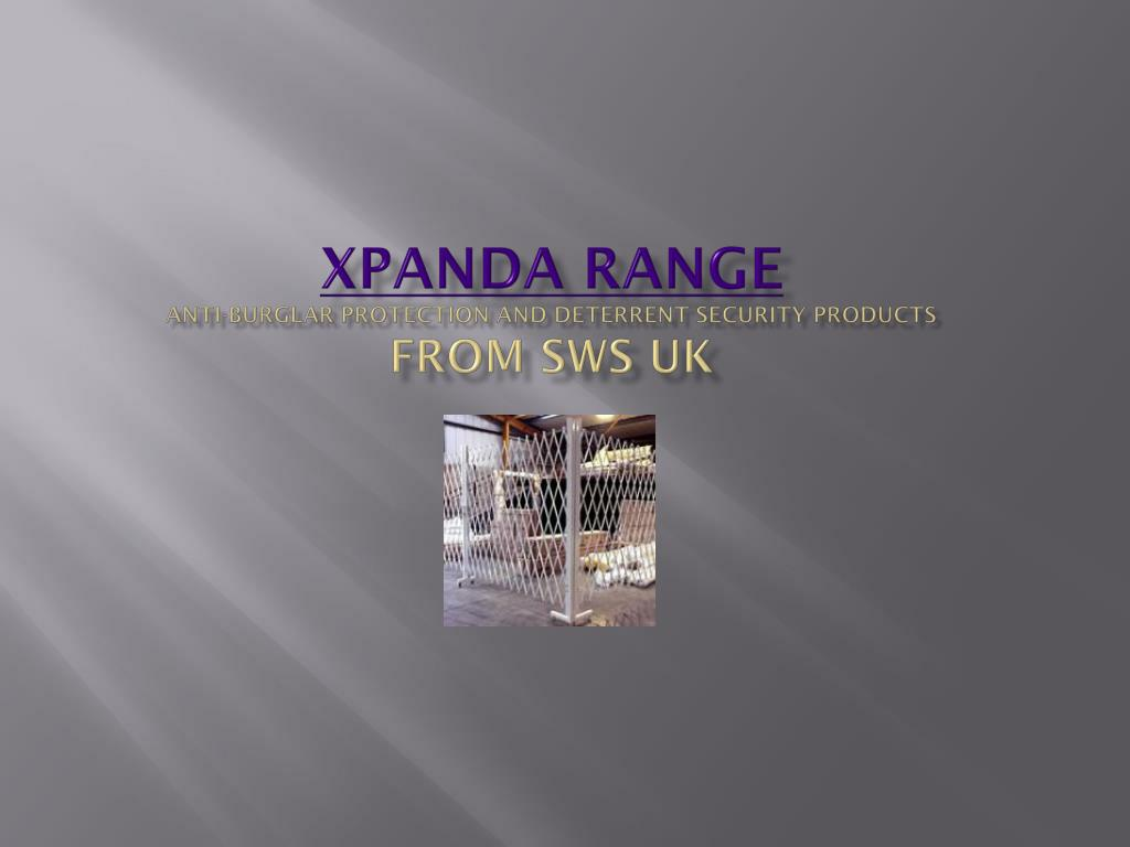 xpanda range anti burglar protection and deterrent security products from sws uk l.