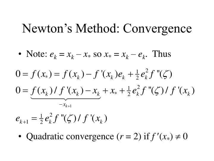 Newton's Method: Convergence
