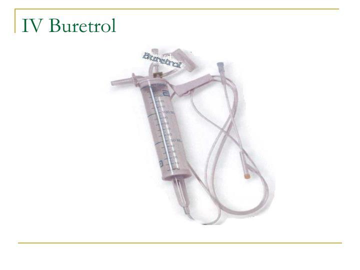 IV Buretrol